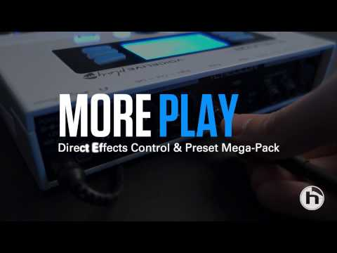 More Play - Direct Effects Control & Preset Mega Pack