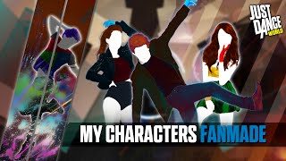 Just Dance 2016 | My Characters Just Dance | Part 11 | FANMADE