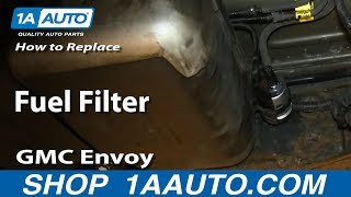 (4.75 MB) How To Install Replace Fuel Filter 2003-08 GMC Envoy XL Chevy Trailblazer Mp3