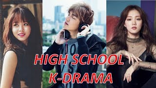 TOP 30 HIGH SCHOOL (  학교 ) KOREAN DRAMA SERIES YOU MUST WATCH