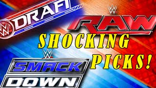 SHOCKING DRAFTS! WWE RAW SMACKDOWN DRAFT
