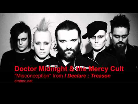 Doctor Midnight&The Mercy Cult - Misconception - NEW SINGLE 2011