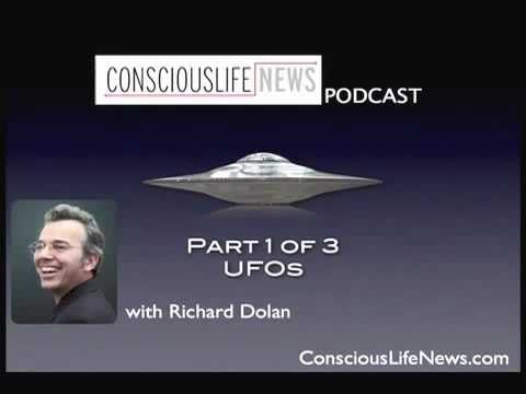 Richard Dolan Interview Part 1 of 3 - UFOs - ConsciousLife Podcast