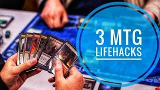 3 MTG Lifehacks to Make Your Life Easier