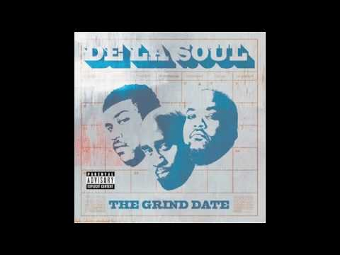 De La Soul - Grind Date
