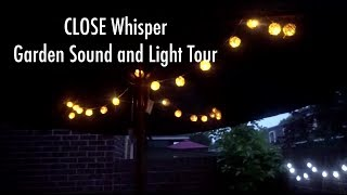 ASMR Very Close Whisper Garden Tour | Lights and Sounds
