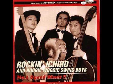 Full album - Rockin' Ichiro & Boogie Woogie Swing Boys - No. 1 Speed Blues !!