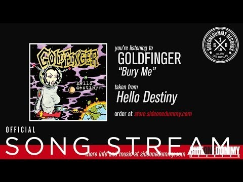 Goldfinger - Bury Me