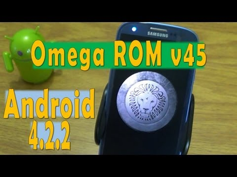 Omega v45 Android 4.2.2 Samsung Galaxy S3 [Review & Tutorial]