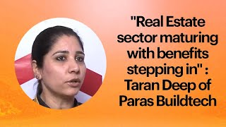 Real Estate sector maturing with