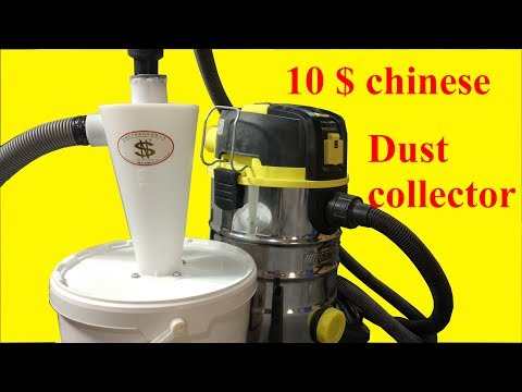 10$ chinese cyclone dust collector. Build and test.