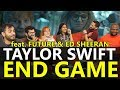 Lagu Group Reaction - Taylor Swift - End Game feat. Ed Sheeran, Future