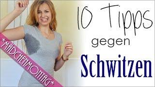 10 TIPPS Gegen SCHWITZEN - Schweißflecken Im Sommer Vermeiden | Produkte | Irrtümer | MädchenMontag