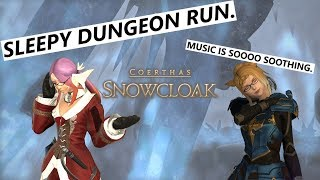 FFXIV Dad and Daughter in Snowcloak! Sleepy Music... - Dungeons with Penny Ep.6