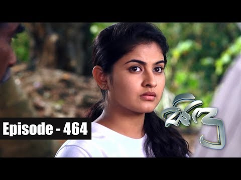 Sidu | Episode 464 17th May 2018