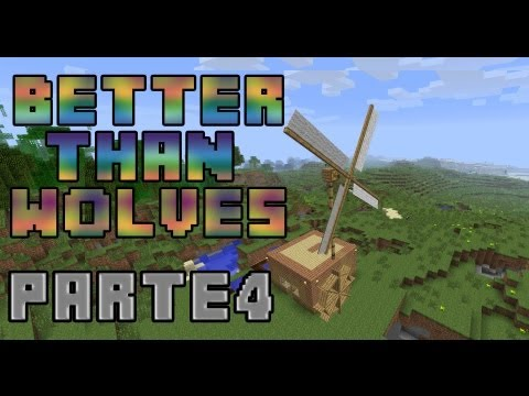 Minecraft MODS - BETTER THAN WOLVES - Parte 4