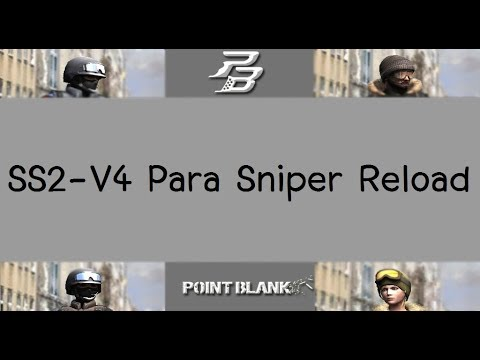 [PB Thai] SS2-V4 Para Sniper Reload By เซียนทุกปืน
