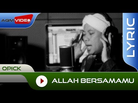 Download Opick – Allah BersamaMu Mp3 (8.54 MB)