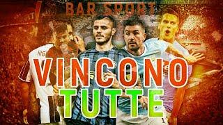 MILAN-JUVENTUS-NAPOLI-INTER-ROMA: VINCONO TUTTE!  (Bar Sport)