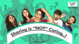 Sharing is NOT Caring | FLUSH OFF | FT. Utsav Sarkar, Shital Desai, Ruchi Kadam.