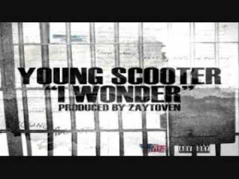 YOUNG SCOOTER - I WONDER (PROD. by ZAYTOVEN) (Rec. in Jail)