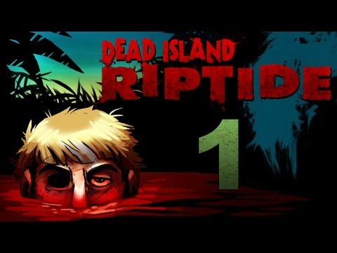 Dead Island Riptide Co-op Walkthrough w/ SSoHPKC : Kootra : Nova : Sp00n Part 1 - The Prologue