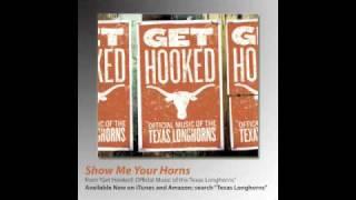 Watch Texas Longhorns Show Me Your Horns video