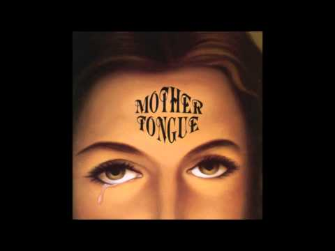 Mother Tongue - Burn Baby