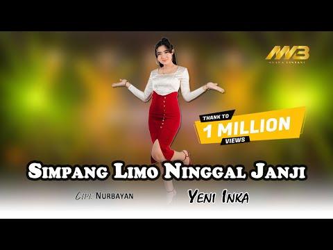 Download Lagu YENI INKA - SIMPANG LIMO NINGGAL JANJI (   ) Kembangku ayu lilakno lungoku.mp3