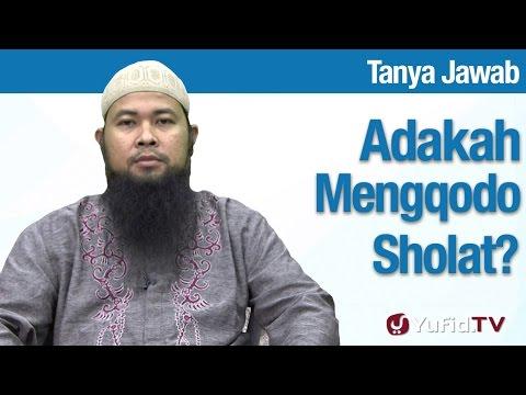 Konsultasi Syariah: Hukum Meng-qodho Sholat - Ustadz Arif Hidayatullah