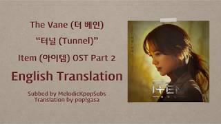 The Vane (더 베인) -  터널 (Tunnel) (Item OST Part 2) [English Subs]