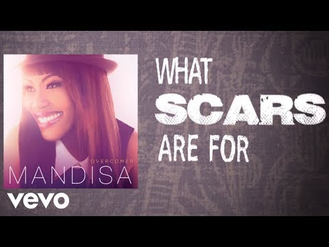 Mandisa - What Scars Are For (Lyric Video)