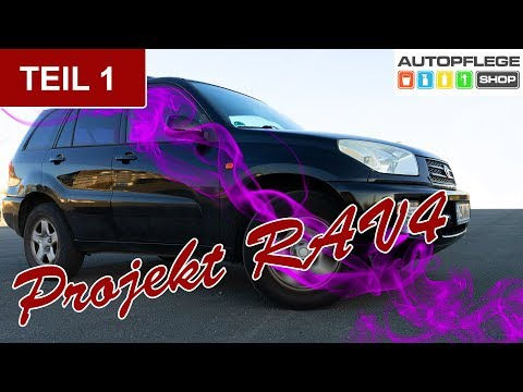 Projekt RAV4  Richtiges Vorbereiten zum Auto selbst waschen Folge 1