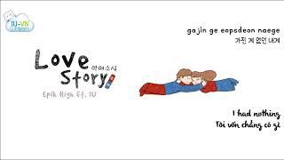 [VIETSUB + ENGSUB] Love Story (연애소설) - Epik High (에픽 하이) – feat. IU (아이유)