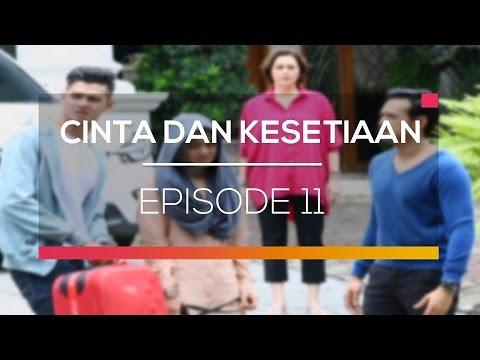 download lagu Cinta Dan Kesetiaan - Episode 11 gratis