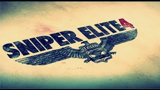 Part 1 of SNIPER ELITE 4 GAME