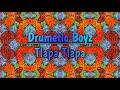 Drumetic Boyz - Tlapa Tlapa (Original Mix)