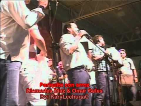 Periquito con Arroz - Diomedes Diaz & Omar Geles (By: KaryLechugaC)