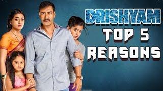 Top 5 Reasons To Watch Ajay Devgn's Drishyam