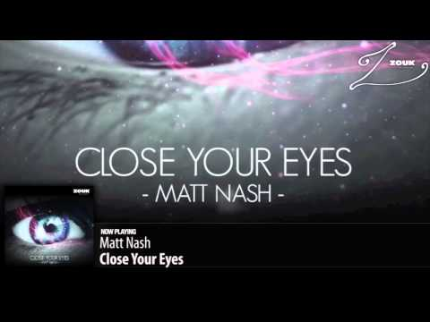 Matt Nash – Close Your Eyes (Original Mix)