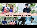 THE UNPREDICTABLE LOVE-STORY | AWANISH SINGH thumbnail