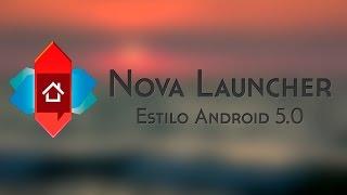 ~ Nova Launcher ~ Android 5.0 Lollipop ~