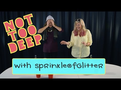 NOT TOO DEEP with SPRINKLEOFGLITTER // Grace Helbig