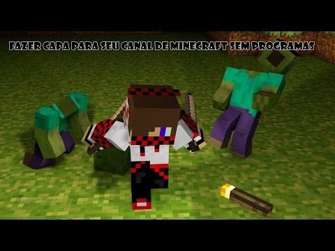 #Tutorial como fazer a capa para seu canal de Minecraft thumbnail