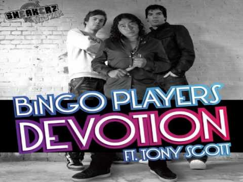 Bingo Players Feat. Tony Scott - Devotion (extended vocal mix)
