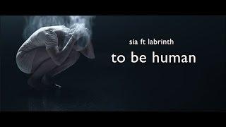 download lagu Sia Ft Labrinth-to Be Humanlyrics gratis