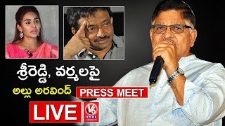 Allu Aravind Press Meet On Sri Reddy Comments LIVE | RGV | Pawan Kalyan | Casting Couch