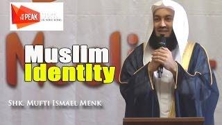 Muslim Identity –  Mufti Menk