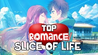 Top 25 Slice Of Life/Romance Anime