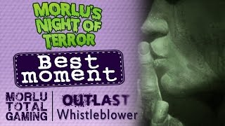Morlu spaventato a morte - Outlast Whistleblower